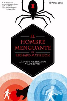 EL HOMBRE MENGUANTE-MATHESON, RICHARD / ADAMS, TED-9788491460640
