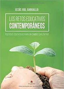 LOS RETOS EDUCATIVOS CONTEMPORÁNEOS-RUL GARGALLO, JESÚS-9788491602217