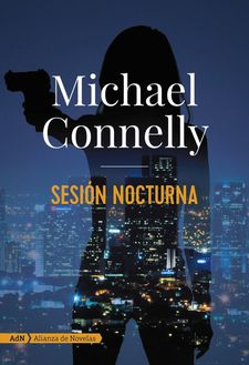SESIÓN NOCTURNA-CONNELLY, MICHAEL-9788491812661