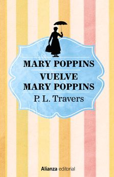 MARY POPPINS. VUELVE MARY POPPINS-TRAVERS, P. L.-9788491813170