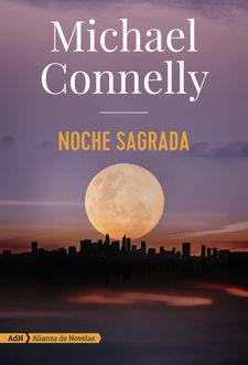 NOCHE SAGRADA (ADN)-CONNELLY, MICHAEL-9788491816614