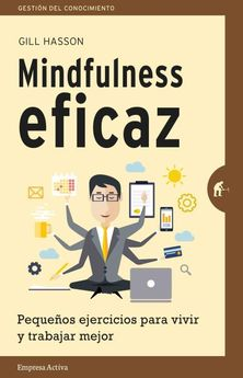 MINDFULNESS EFICAZ -HASSON, GILL-9788492921331