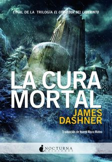 LA CURA MORTAL-DASHNER, JAMES-9788493975036