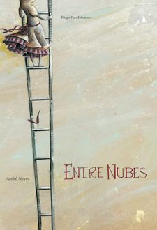ENTRE NUBES-NEVES, ANDRE-978-84-942659-4-5