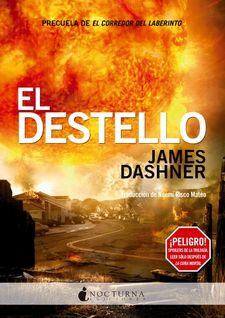 EL DESTELLO -DASHNER, JAMES-9788494286216