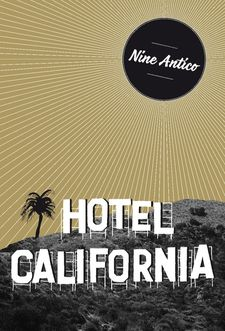 HOTEL CALIFORNIA-ANTICO, NINE-9788494414077
