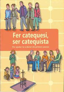 FER CATEQUESI, SER CATEQUISTA-SECRETARIAT INTERDIOCESA -9788494444807