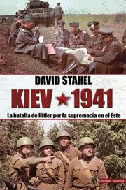 KIEV 1941-STAHEL, DAVID / CAÑETE CARRASCO, HUGO ÁLVARO-9788494497148