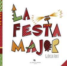 LA FESTA MAJOR-FORT MIR, GLÒRIA-9788494506895