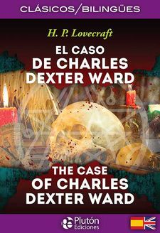 EL CASO DE CHARLES DEXTER WARD / THE CASE OF CHARLES DEXTER WARD-LOVECRAFT, H. P.-9788494510410