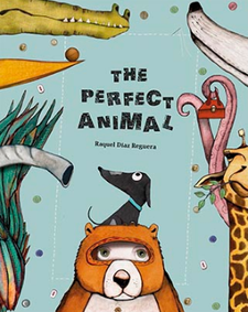 THE PERFECT ANIMAL-RAQUEL DÍAZ REGUERA-9788494633393