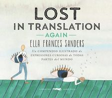 LOST IN TRANSLATION -AGAIN--FRANCES SANDERS, ELLA-9788494674419