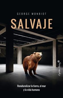 SALVAJE-MONBIOT,GEORGE-9788494740763