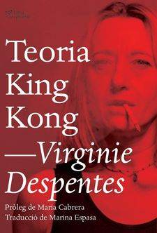 TEORIA KING KONG -DESPENTES, VIRGINIE-9788494782916