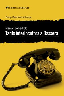 TANTS INTERLOCUTORS A BASSERA-DE PEDROLO, MANUEL-9788494788963