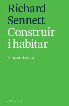 CONSTRUIR I HABITAR-SENNETT, RICHARD-9788494820533