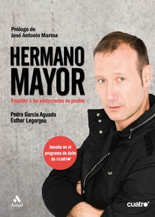 HERMANO MAYOR -GARCIA AGUADO, PEDRO / LEGORGEU BERMEJO, ESTHER-9788497353588