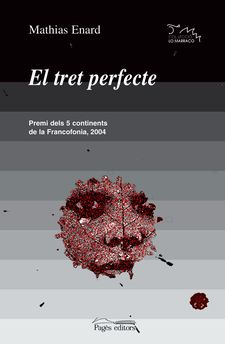 EL TRET PERFECTE -ENARD, MATHIAS-9788497792110