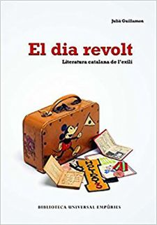 EL DIA REVOLT-GUILLAMON, JULIA-9788497873406