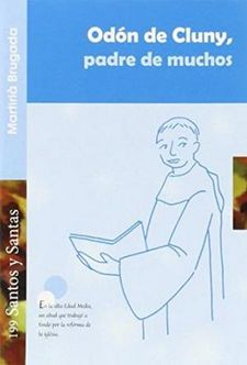 ODÓN DE CLUNY, PADRE DE MUCHOS-BRUGADA, MARTIRIÀ-9788498056204