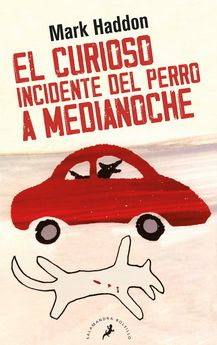 EL CURIOSO INCIDENTE DEL PERRO A MEDIANOCHE-HADDON, MARK-9788498383737