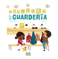 DESCUBRO LA GUARDERÍA-PELISSIER, JÉRÔME / HINDER, CARINE-9788498458893