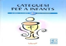CATEQUESI PER A INFANTS 6º, NOU TESTAMENT-FORMACIO CRISTIANA PERMANENT-9788498469394