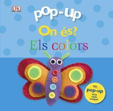 POP-UP ON ÉS? ELS COLORS -SIRETT, DAWN-978-84-9906-575-5