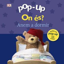 POP-UP. ON ÉS? ANEM A DORMIR -SIRETT, DAWN-9788499067339