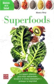SUPERFOODS -HERP,BLANCA-9788499174457