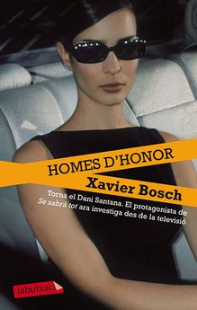 HOMES D'HONOR -BOSCH SANCHO, XAVIER -9788499306438