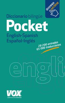 DICCIONARIO POCKET ENGLISH-SPANISH / ESPAÑOL-INGLÉS-LAROUSSE EDITORIAL-978-84-9974-209-0