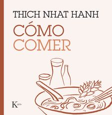 CÓMO COMER -HANH, THICH NHAT-9788499885223