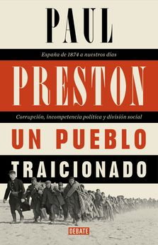 UN PUEBLO TRAICIONADO-PRESTON, PAUL-9788499925431