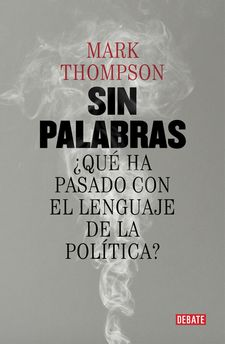 SIN PALABRAS-THOMPSON, MARK-9788499927015